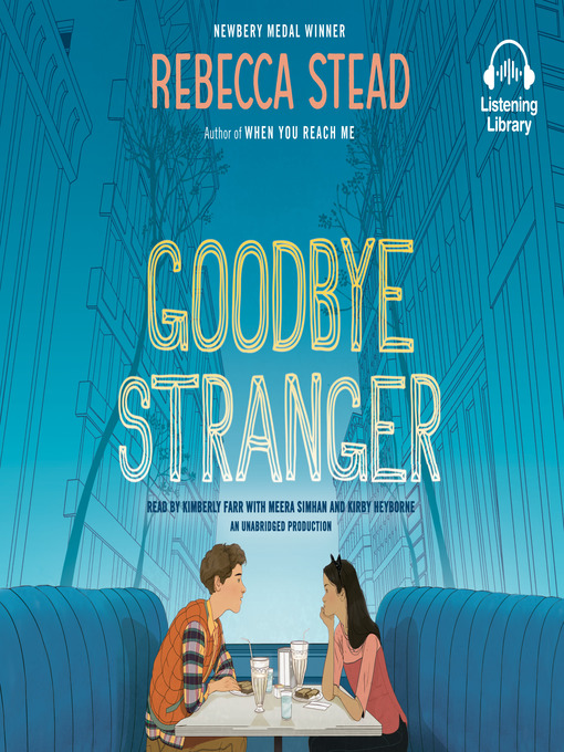 Title details for Goodbye Stranger by Rebecca Stead - Wait list
